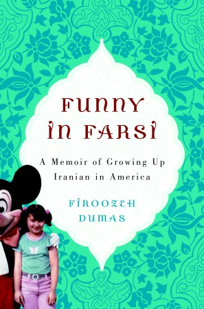 funny in farsi commentarry Commentary: 'funny in farsi' - npr (april 20, 2004) growing up iranian in america - voa (july 28, 2003) interview with firoozeh dumas - niac (july 21, 2003.